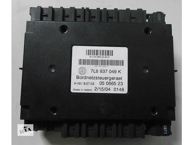 продам  7L6937049K Блок управления сетью Volkswagen Touareg Фольксваген Туарег 2003-2009г. бу в Ровно