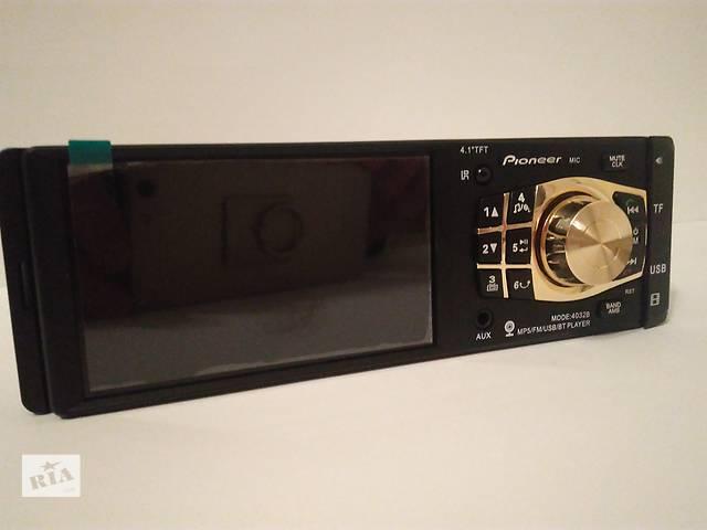 """Автомагнитола Pioneer 4032B дисплей 4,1"""" просмотр видео/USB/SD- объявление о продаже  в Мукачево"""