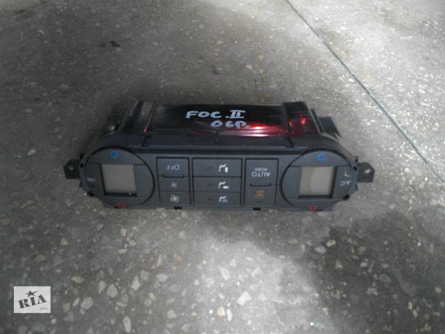 бу Б/у блок управления печкой/климатконтролем для легкового авто Ford Focus 2007 в Львове