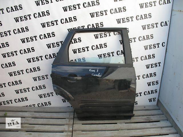 купить бу Б/у дверь задняя для легкового авто Ford Focus Wagon 2005 в Луцке
