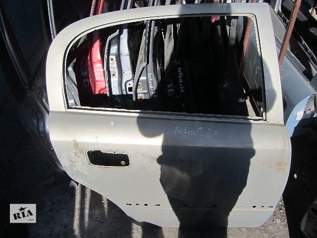 бу Б/у дверь задняя для легкового авто Opel Astra G в Киеве