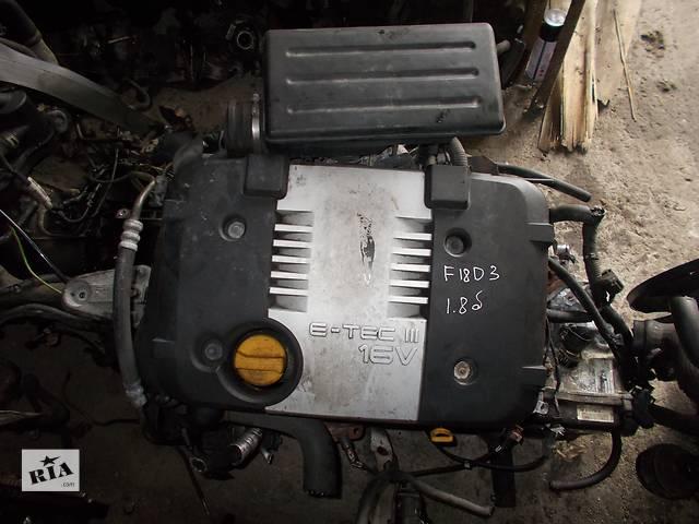 продам Б/у Двигатель Chevrolet Nubira 1,8 бензин 16V № F18D3 бу в Стрые