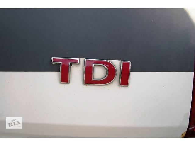 Б/у Эмблема, буквы букви Volkswagen Crafter Фольксваген Крафтер 2.5 TDI 2006-2010- объявление о продаже  в Рожище