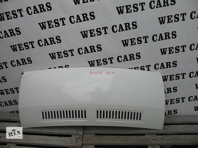 продам Б/у капот для легкового авто Peugeot Boxer бу в Луцке