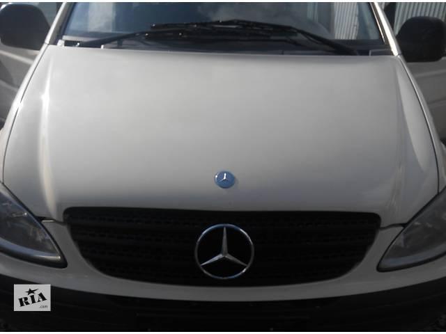 бу Б/у капот Mercedes Vito (Viano) Мерседес Вито (Виано) V639 в Ровно