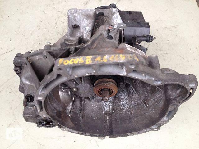 продам Б/у кпп для легкового авто Ford Focus Фокус 2 1.6 16V бу в Луцке