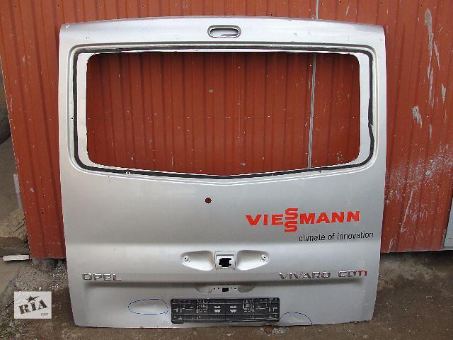 Б/у крышка багажника для грузовика Opel Vivaro ДЕШЕВО В НАЛИЧИИ!!!- объявление о продаже  в Львове