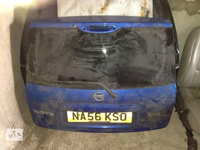 продам Б/у крышка багажника Nissan Note бу в Киеве