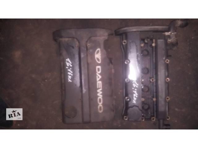 бу Б/у крышка клапанная для легкового авто Daewoo Lanos 1,6i в Ковеле