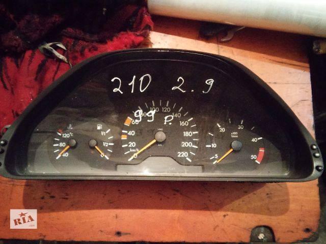 продам Б/у панель приборов для легкового авто Mercedes E-Class W210 2.9d бу в Ковеле