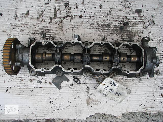 продам Б/у распредвал Opel Kadett E 1.8 E18NV бу в Броварах
