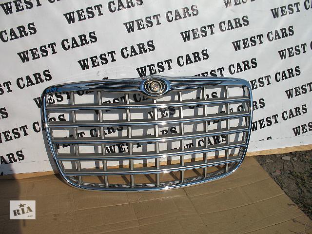 продам Б/у решётка радиатора для легкового авто Chrysler 300 С 2007 бу в Луцке