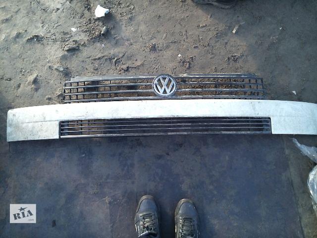 Б/у решётка радиатора для легкового авто Volkswagen T4 (Transporter) после 1996 года- объявление о продаже  в Ковеле