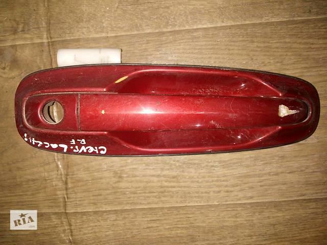 продам Б/у ручка двери передняя правая наружная 96547952 для седана Chevrolet Lacetti 2007г бу в Киеве