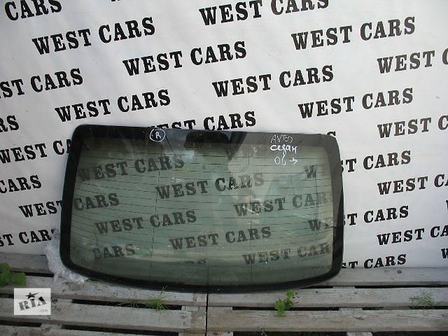 Б/у стекло в кузов для легкового авто Chevrolet Aveo- объявление о продаже  в Луцке