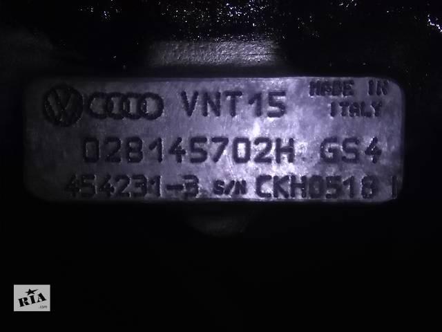 Б/у Турбина Garrett VNT15 1.9TDI 028145702H Volkswagen, Audi,Skoda- объявление о продаже  в Чорткове