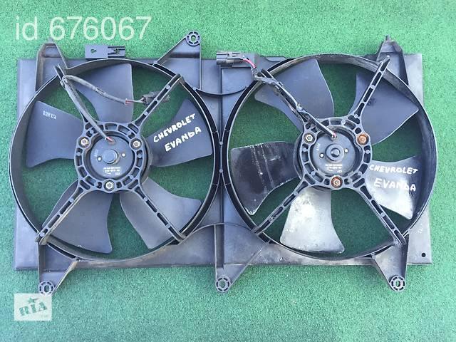 бу Вентилятор  радиатора  95223801 на Chevrolet Evanda шевролет еванда в Черновцах