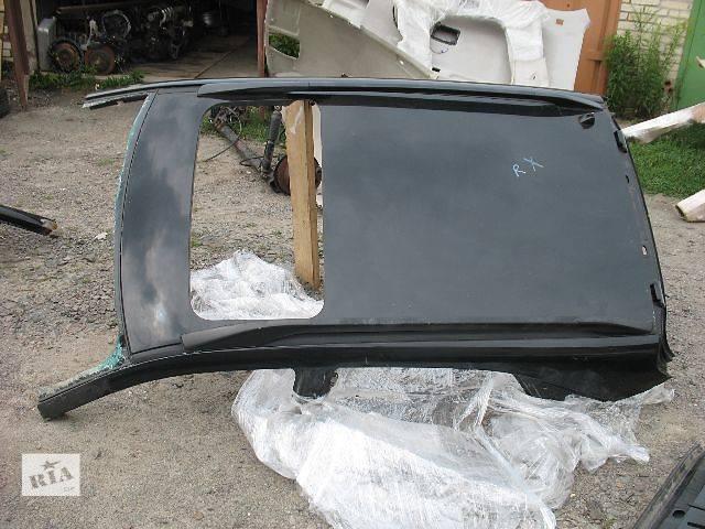 продам б/у Детали кузова Крыша Легковой Lexus RX 2006 бу в Луцке