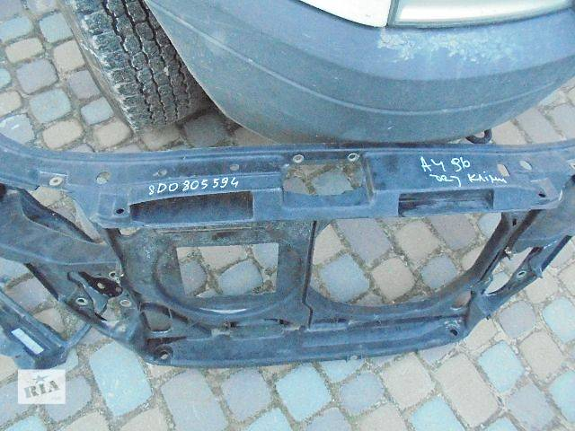 б/у Детали кузова Панель передняя Легковой Audi A4 Седан 1996- объявление о продаже  в Львове