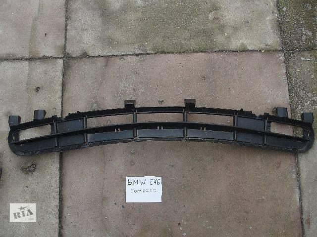 бу б/у Детали кузова Решетка бампера BMW 3 Series (все) Е46 в наличии!!!!! в Львове