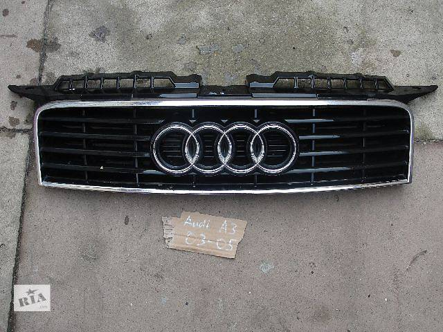 купить бу б/у Детали кузова Решётка радиатора Audi A3 03-05 в наявності!!!!! в Львове