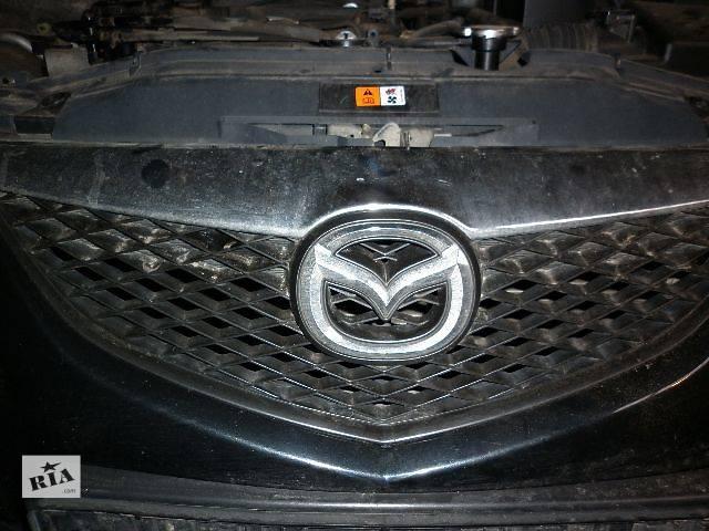 бу б/у Детали кузова Решётка радиатора Легковой Mazda 6 Седан 2005 в Луцке