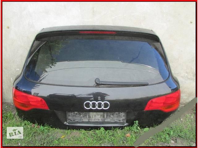 продам б/у Двери/багажник и компоненты Крышка багажника Audi Q7 бу в Одессе