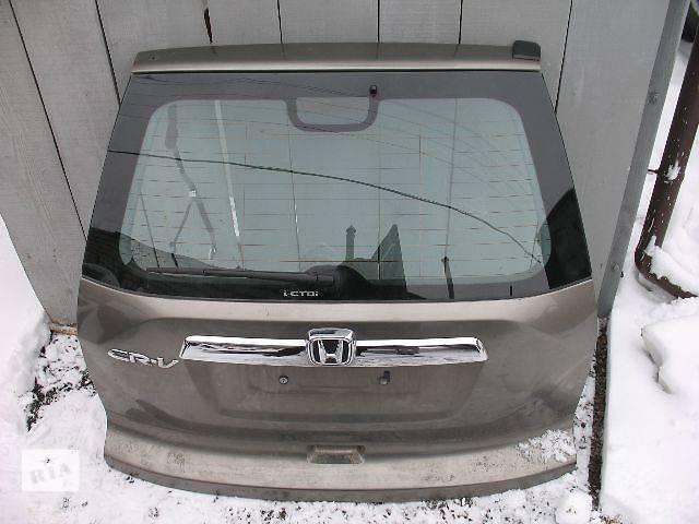 бу б/у Двери/багажник и компоненты Крышка багажника Легковой Honda CR-V 2007 в Луцке