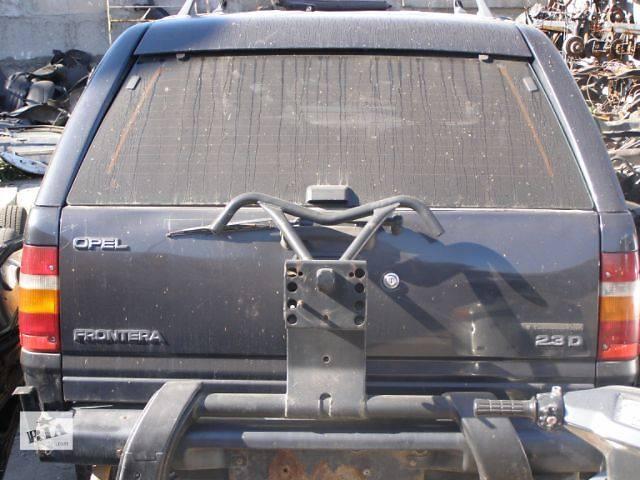 продам б/у Двери/багажник и компоненты Крышка багажника Легковой Opel Frontera бу в Таврийске