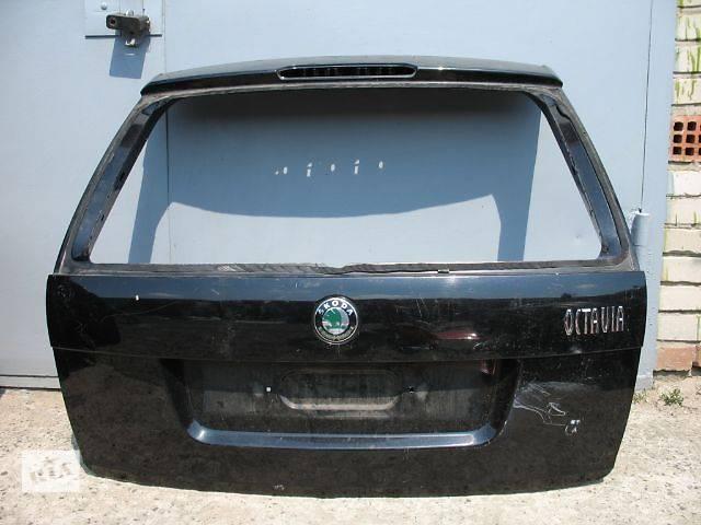 б/у Двери/багажник и компоненты Крышка багажника Легковой Skoda Octavia Tour Combi- объявление о продаже  в Луцке