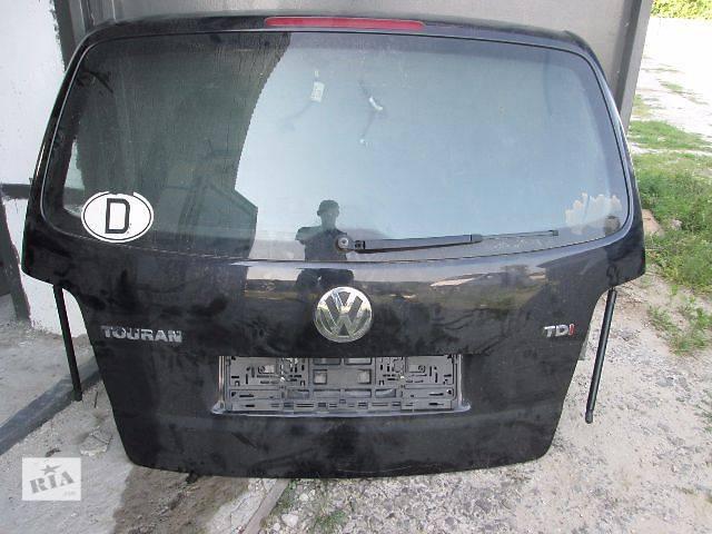бу б/у Двери/багажник и компоненты Крышка багажника Легковой Volkswagen Touran 2005 в Ковеле