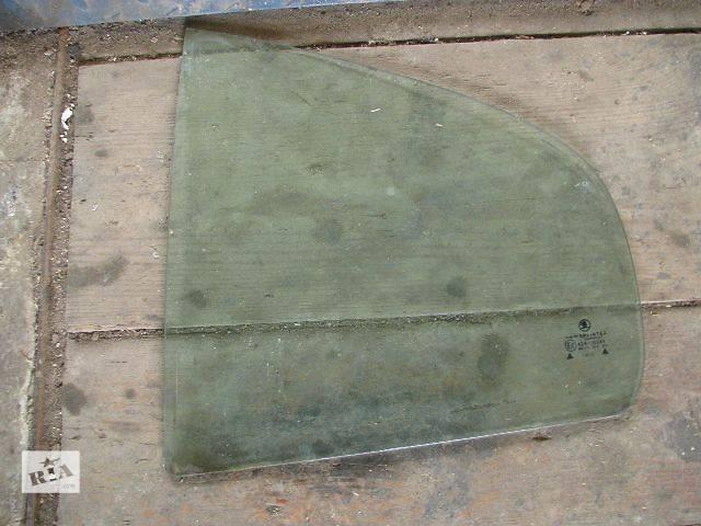 б/у Двери/багажник и компоненты Стекло двери Легковой Skoda Octavia Tour- объявление о продаже  в Броварах