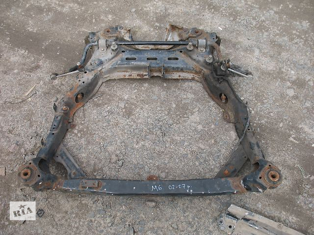 купить бу б/у Задний/передний мост/балка, подвеска, амортиз Балка передней подвески Легковое авто Mazda 6 2005 в Луцке
