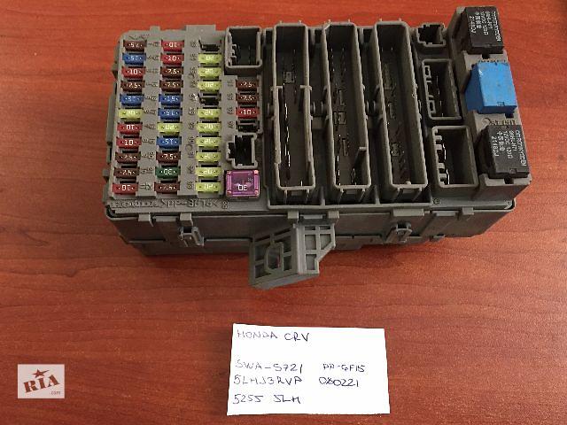 продам Блок предохранителей  Honda CR-V SWA-S721  PP-GF15  5LHJ3RVP  080221 бу в Одессе