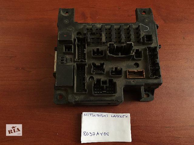 продам Блок предохранителей  Mitsubishi Lancer X  8637A465  8637A466  8637A318 бу в Одессе