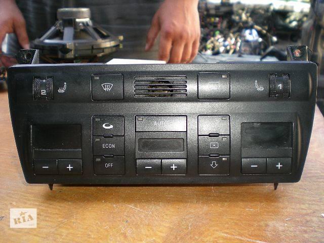 бу Блок управления печкой/климатконтролем Audi A6 в Луцке