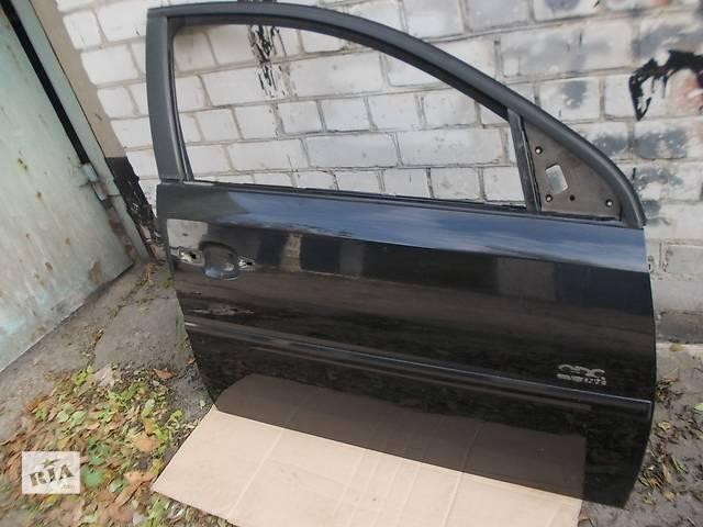 Дверь передняя правая  Opel Vectra C 03-08 г. Б/у в отл. сост. Цена за голую дверь.- объявление о продаже  в Днепре (Днепропетровске)
