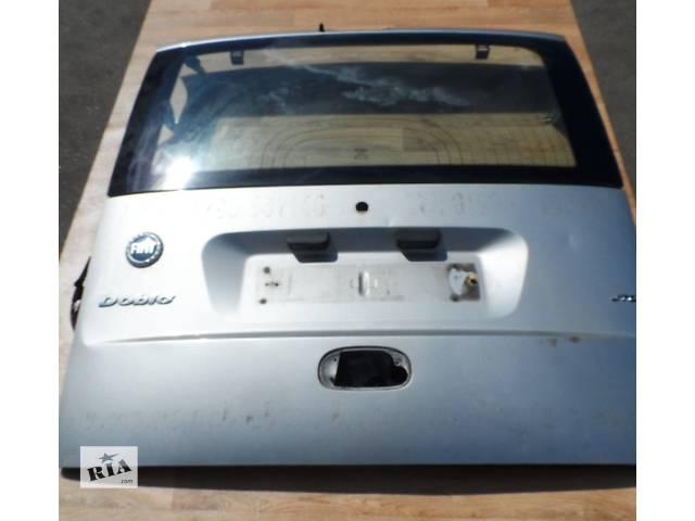 Дверь задняя (Ляда,Кляпа) Фиат Добло Fiat Doblo 2000-2009 (серий)- объявление о продаже  в Ровно