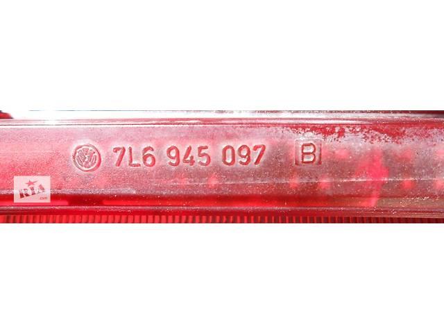 продам Фонарь в ляду верхний задний фонарь 7L6945097B Volkswagen Touareg Фольксваген Туарег 2003 - 2007. бу в Ровно
