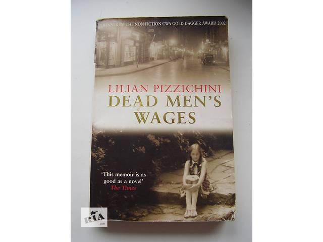 Книга на английском языке Dead men's wages- объявление о продаже  в Днепре (Днепропетровск)