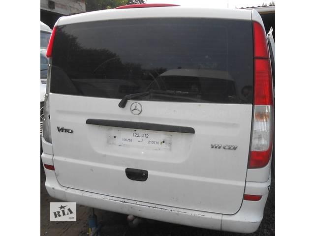 продам Крышка багажника, ляда Mercedes Vito (Viano) Мерседес Вито (Виано) V639 (109, 111, 115, 120) бу в Ровно