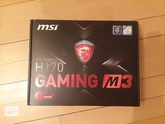 MSI H170 Gaming M3- объявление о продаже  в Киеве