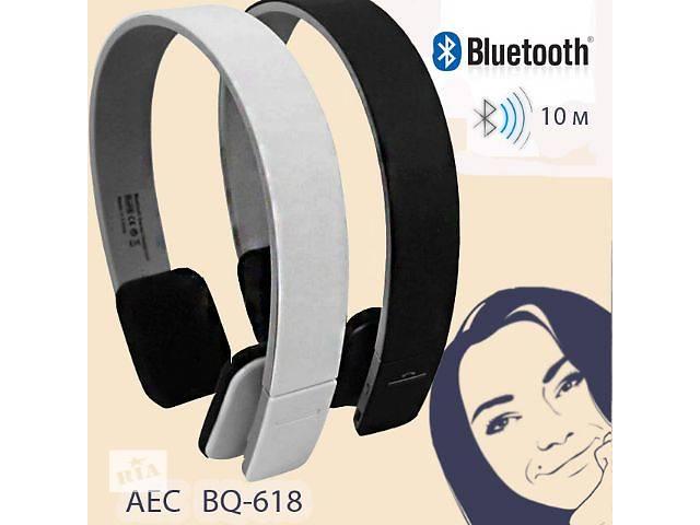 Наушники AEC BQ-618 Bluetooth Гарнитура- объявление о продаже  в Славянске