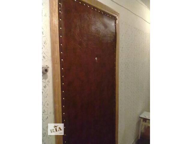 бу Перетяжка дверей кожзаменителем ,врезка замка в Киеве
