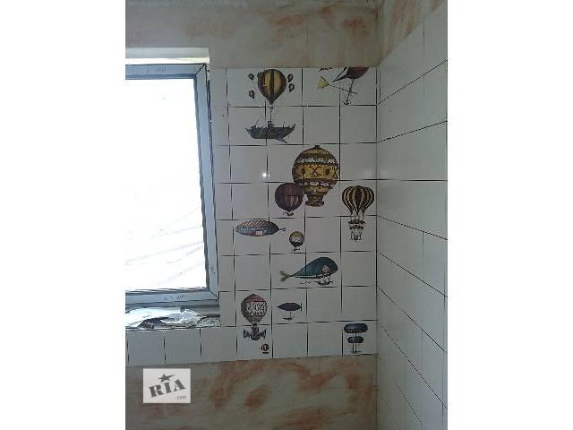 Плиточные работы Облицовка  стен- объявление о продаже   в Украине
