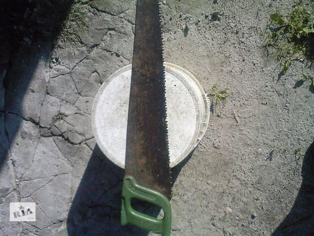 купить бу продам ножовку по дереву, советскую в Кременчуге