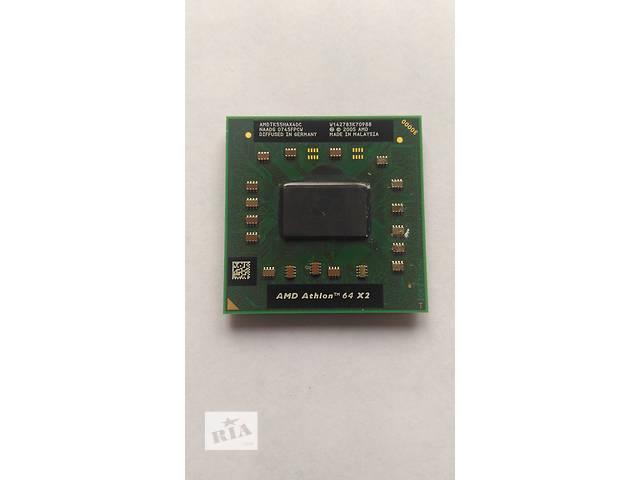 продам Процессор для ноутбука AMD Athlon 64 X2 TK-55 - AMDTK55HAX4DC бу в Полтаве