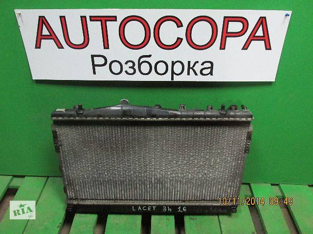 бу Радиатор Охлаждения на Chevrolet Lacetti в Львове