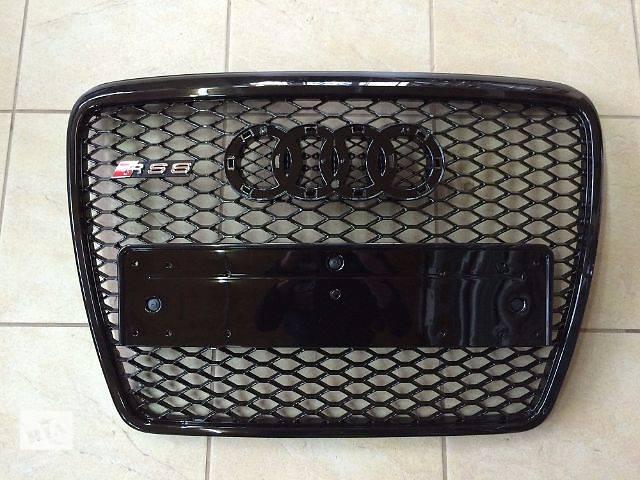 Решетка радиатора Audi A6 RS6 2008- объявление о продаже  в Луцке