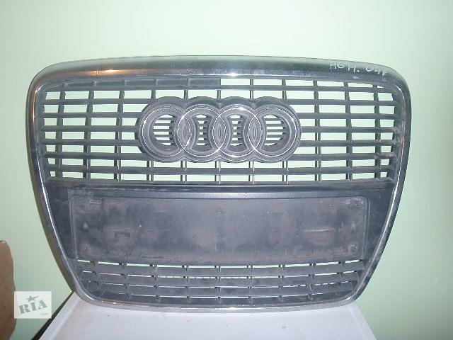 решётка радиатора для Audi A6, 2006- объявление о продаже  в Львове